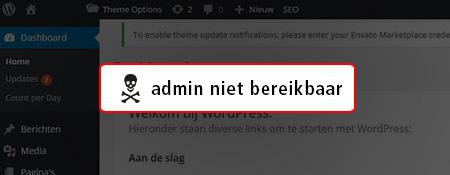 Help! Mijn WordPress admin is niet bereikbaar