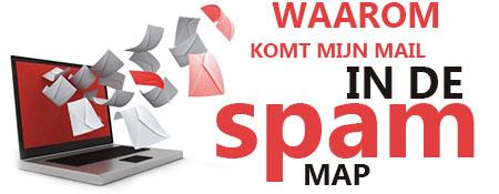 Waarom komt mijn mail in de spam map?